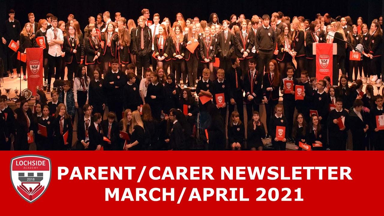 Parent/Carer Newsletter March/April 2021