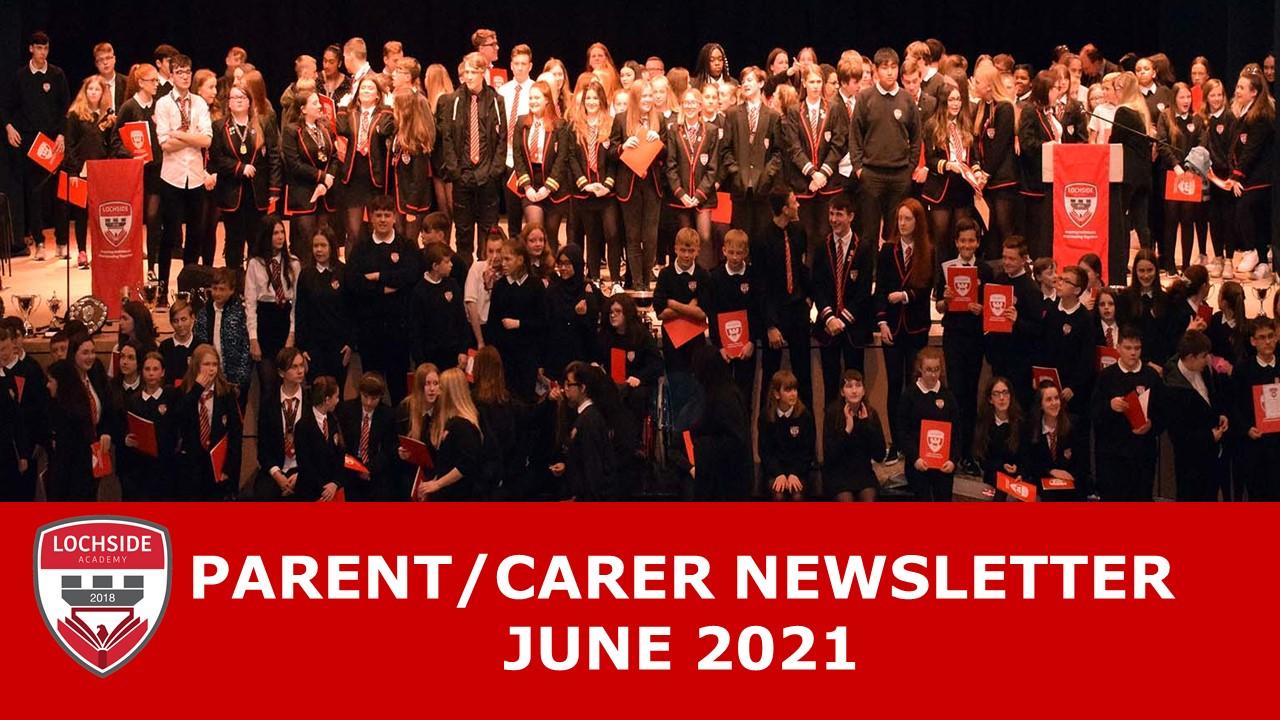 Parent/Carer Newsletter June 2021